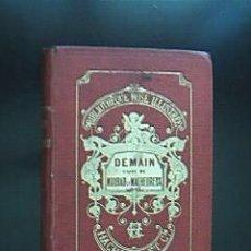Libros antiguos: DEMAIN SUIVI DE MOURAD LE MALHEUREUX. MIS EDGEWORTH. BIBLIOTETHEQUE ROSE ILUSTREE. PARIS. 1878. Lote 29951208
