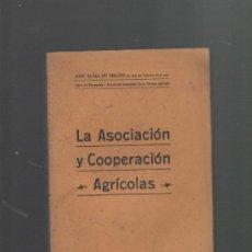 Libros antiguos: JOSE ELIAS DE MOLINS LA ASOCIACION Y COOPERACION AGRICOLAS ESTUDIO SOCIAL AGRARIO BARCELONA 1912. Lote 29976816