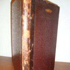 Libros antiguos: (186) MANUEL DES ALLIAGES D'OR ET D'ARGENT DES ORS DE COULEUR ET DE LEURS SOUDURES DE LA FONTE D'OR . Lote 29978252