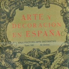 Libros antiguos: ARTE Y DECORACIÓN EN ESPAÑA (1925) CARPETA Nº 8 CON 75 LÁMINAS. Lote 29997573