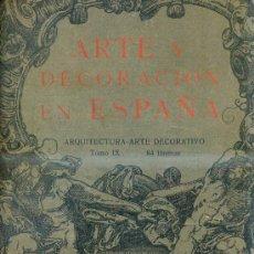 Libros antiguos: ARTE Y DECORACIÓN EN ESPAÑA (1926) CARPETA Nº 9 CON 74 LÁMINAS. Lote 31964955