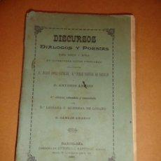 Libros antiguos: LIBRO DE ESCUELA DISCURSOS,DIALOGOS Y POESIAS PARA NIÑOS Y NIÑAS 1901. Lote 30055113