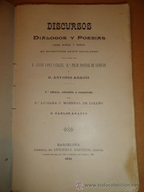 Libros antiguos: LIBRO DE ESCUELA DISCURSOS,DIALOGOS Y POESIAS PARA NIÑOS Y NIÑAS 1901 - Foto 3 - 30055113