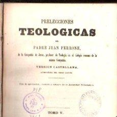 Libros antiguos: PRELECCIONES TEOLÓGICAS, PADRE JUAN PERRONE, TOMO V, MADRID 1860. Lote 30066249