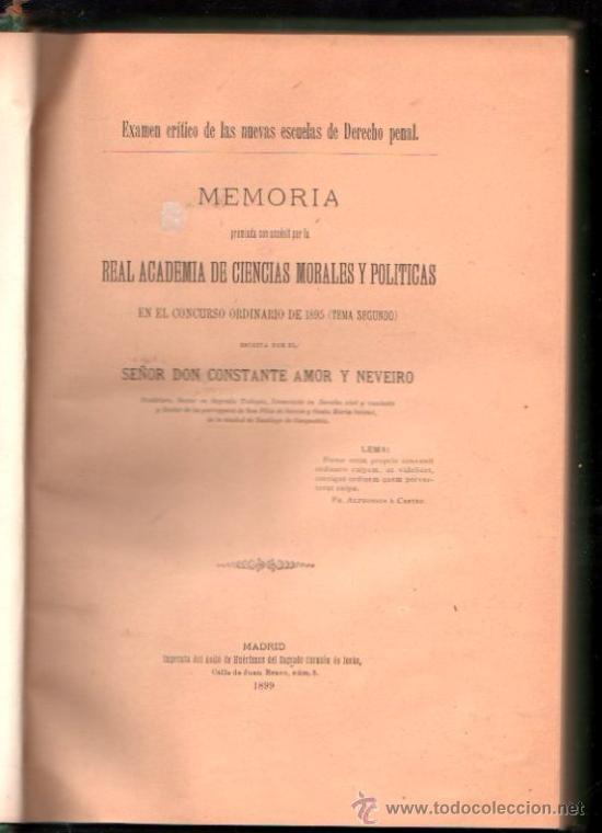 MEMORIA, REAL ACADEMIA DE CIENCIAS MORALES Y POLÍTICAS, CONSTANTE AMOR Y NEVEIRO, MADRID 1899 (Libros Antiguos, Raros y Curiosos - Pensamiento - Otros)