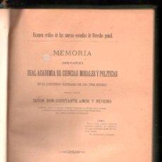 Libros antiguos: MEMORIA, REAL ACADEMIA DE CIENCIAS MORALES Y POLÍTICAS, CONSTANTE AMOR Y NEVEIRO, MADRID 1899. Lote 30095789