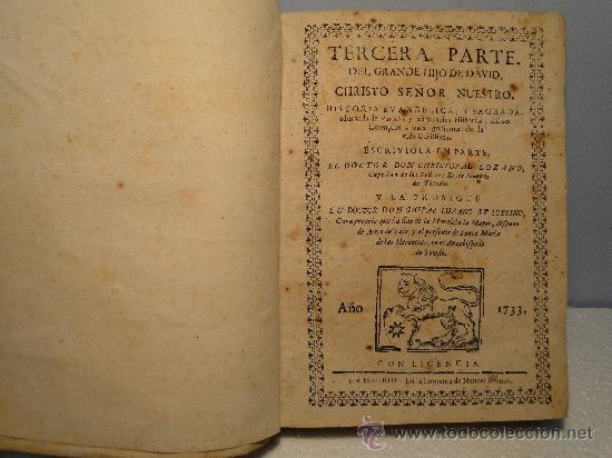 TERCERA PARTE DEL GRANDE HIJO DE DAVID, CHRISTO SEÑOR NUESTRO. HISTORIA EVANG AÑO 1733 (Libros Antiguos, Raros y Curiosos - Historia - Otros)