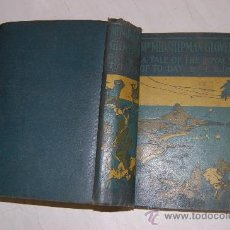 Libros antiguos: MR. MIDSHIPMAN GLOVER, R. N. A TALE OF THE ROYAL NAVY OF TODAY. T. T. JEANS, STAFF SURGEON PX25774. Lote 30117615