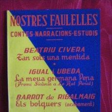 Libros antiguos: NOSTRES FAULELLES CONTES I NARRACIONS ESTUDIS SICANIA VI. Lote 30124876