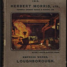 Libros antiguos: HERBERT MORRIS, LTD., FORMERLY HERBERT MORRIS A. BASTERT, LIM - EMPRESS WORKS, LOUGHBOROUGH - 1912. Lote 30179436