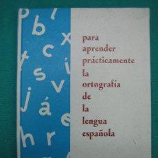 Libros antiguos: ORTOGRAFIA ESPAÑOLA ED HERNANDO 1968. Lote 30243797