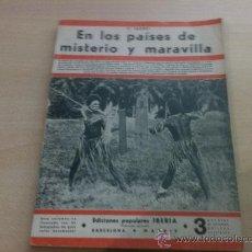 Libros antiguos: EN LOS PAISES DE MISTERIO Y MARAVILLA - E. SAUVY - ED. POPULARES IBERIA - 1932. Lote 30262294