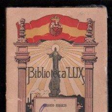 Libros antiguos: HORARIO DE AMOR (SARTAL DE CUENTOS) POR GERARDO REQUEJO - BIBLIOTECA LUX, MADRID, 1921. Lote 42463235