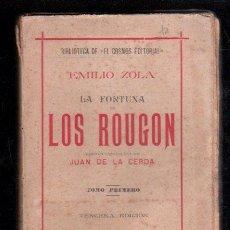 Libros antiguos: LA FORTUNA DE LOS ROUGON. TOMO I POR EMILIO ZOLA - MARTIN DE LOS HEROS, MADRID. Lote 30267501