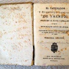 Libros antiguos: LIBRO ANTIGUO EL CONCILIO DE TRENTO TRADUCIDO POR IGNACIO LOPEZ DE AYALA. 1737, IMPRENTA REAL.. Lote 30294406