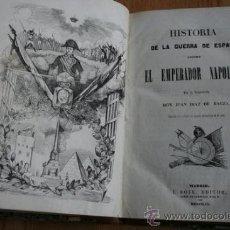 Libros antiguos: HISTORIA DE LA GUERRA DE ESPAÑA CONTRA EL EMPERADOR NAPOLEÓN. DÍAZ DE BAEZA (JUAN). Lote 30303106