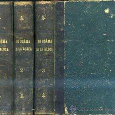 Libros antiguos: TEODORO BARÓ : UN DRAMA EN LA ALDEA (1884) TRES TOMOS. Lote 30305567