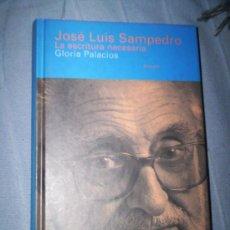 Libros antiguos: JOSE LUIS SAMPEDRO - LA ESCRITURA NECESARIA - SIRUELA. Lote 30307495