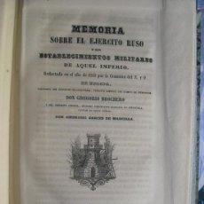 Libros antiguos: 1852 MEMORIA SOBRE EL EJERCITO RUSO Y LOS ESTABLECIMIENTOS MILITARES DE AQUEL IMPERIO. Lote 30313196