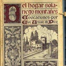 Libros antiguos: DEL HOGAR SOLARIEGO MONTAÑES EVOCACIONES 1935. Lote 30322078