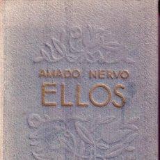 Libros antiguos: ELLOS. AMADO NERVO.. Lote 30331762