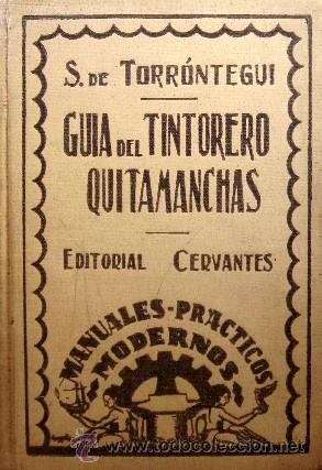 Libros antiguos: GUIA DEL TINTORERO QUITAMANCHAS - AÑO 1930 - Foto 2 - 27220284
