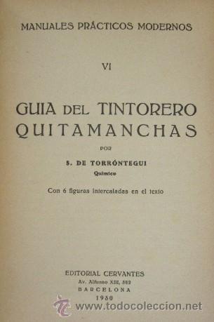 Libros antiguos: GUIA DEL TINTORERO QUITAMANCHAS - AÑO 1930 - Foto 3 - 27220284
