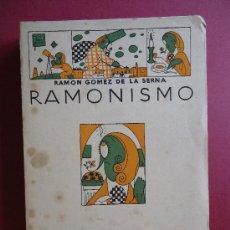 Libros antiguos: PRIMERA EDICION.'RAMONISMO' POR RAMON GOMEZ DE LA SERNA 1923 LOS HUMORISTAS. Lote 30440025