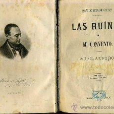 Old books - F. PATXOT : LAS RUINAS DE MI CONVENTO / MI CLAUSTRO (1871) - 30493259