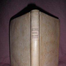 Libros antiguos: ACTAS SINCERAS NUEVAMENTE DESCUBIERTAS (ANTIGUA VASCONIA) - M.J.DE MACEDA - AÑO 1798 - NAVARRA.. Lote 30496069