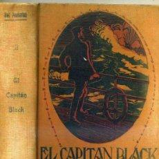 Libros antiguos: MAX PEMBERTON : EL CAPITÁN BLACK . Lote 30539676