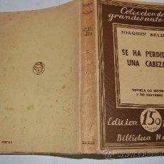 Libros antiguos: SE HA PERDIDO UNA CABEZA. JOAQUÍN BELDA PX25240. Lote 30586170