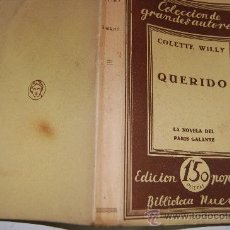 Libros antiguos: QUERIDO. COLETTE WILLY PX25238. Lote 30586312