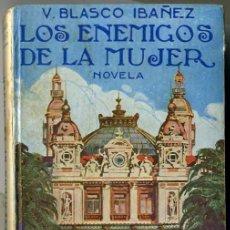 Libros antiguos: BLASCO IBÁÑEZ : LOS ENEMIGOS DE LA MUJER (PROMETEO, 1923). Lote 130984743