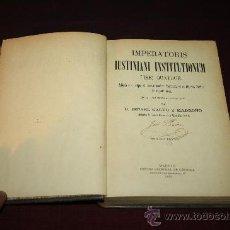 Libros antiguos: 0219- 'IMPERATORIS IUSTINIANI INSTITUTIONUM' LIBRI QUATUOR - TRAD. I. CALVO - LATÍN/CASTELLANO 1903. Lote 30612858