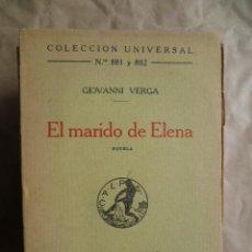 Libros antiguos: EL MARIDO DE ELENA. Nº 881 Y 882, EDICION 1924, 205 PAGINAS. Lote 30624806