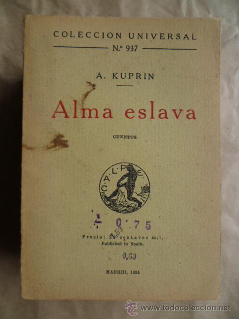 ALMA ESLAVA - A.KUPRIN, 1924 (Libros antiguos (hasta 1936), raros y curiosos - Literatura - Narrativa - Otros)