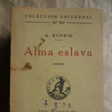 Libros antiguos: ALMA ESLAVA - A.KUPRIN, 1924. Lote 30629178