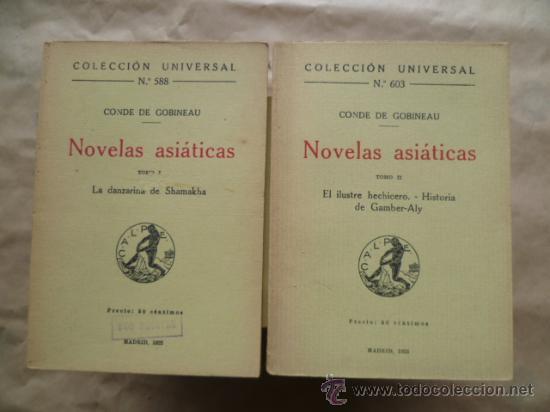 C. DE GOBINEAU : NOVELAS ASIÁTICAS TOMO I Y II - LA DANZARINA DE SHAMAKHA (CALPE, 1922) (Libros antiguos (hasta 1936), raros y curiosos - Literatura - Narrativa - Otros)