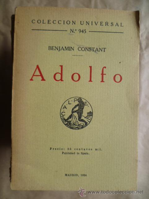 COLECCION UNIVERSAL Nº 945 - ADOLFO, DE BENJAMIN CONSTANT, AÑO 1924. (Libros antiguos (hasta 1936), raros y curiosos - Literatura - Narrativa - Otros)