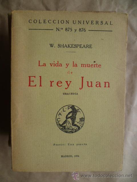 LA VIDA Y LA MUERTE DE EL REY JUAN. N? 875 Y 876, EDICION 1924, 157 PAGINAS ( POR ABRIR ) (Libros antiguos (hasta 1936), raros y curiosos - Literatura - Narrativa - Otros)