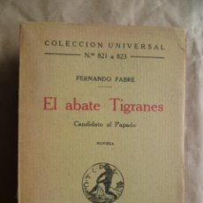 Libros antiguos: EL ABATE TIGRANES. FABRE, FERNANDO. 1923. Lote 30637426