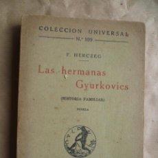 Libros antiguos: F. HERCZEG : LAS HERMANAS GYURKOVICS (CALPE, 1919) . Lote 30637551