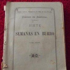 Livros antigos: SIETE SEMANAS EN BURRO - DOMINGO DE SANTOVAL (C.1876). Lote 30658401