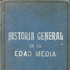 Libros antiguos: HISTORIA GENERAL DE LA EDAD MEDIA --EUGENIO GARCIA BARBARIN. Lote 30691316
