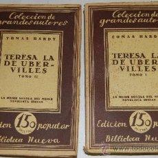 Libros antiguos: TERESA DE UBERVILLES(TOMO I Y II) TOMAS HARDY AB22087. Lote 30694864