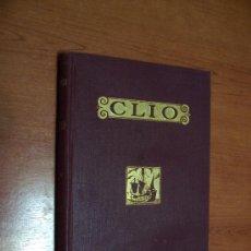 CLÍO - INICIACIÓN AL ESTUDIO DE LA HISTORIA - EDAD MODERNA - R. BALLESTER - 1933 - ILUSTRADO