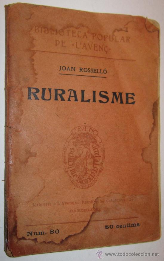 1908 RURALISME - JOAN ROSSELLO (Libros Antiguos, Raros y Curiosos - Historia - Otros)