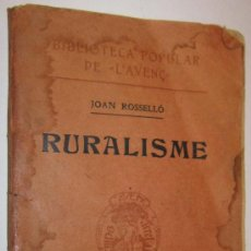 Libros antiguos: 1908 RURALISME - JOAN ROSSELLO. Lote 30817875