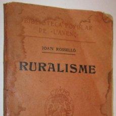 Libros antiguos: 1908 RURALISME - JOAN ROSSELLO. Lote 30817875